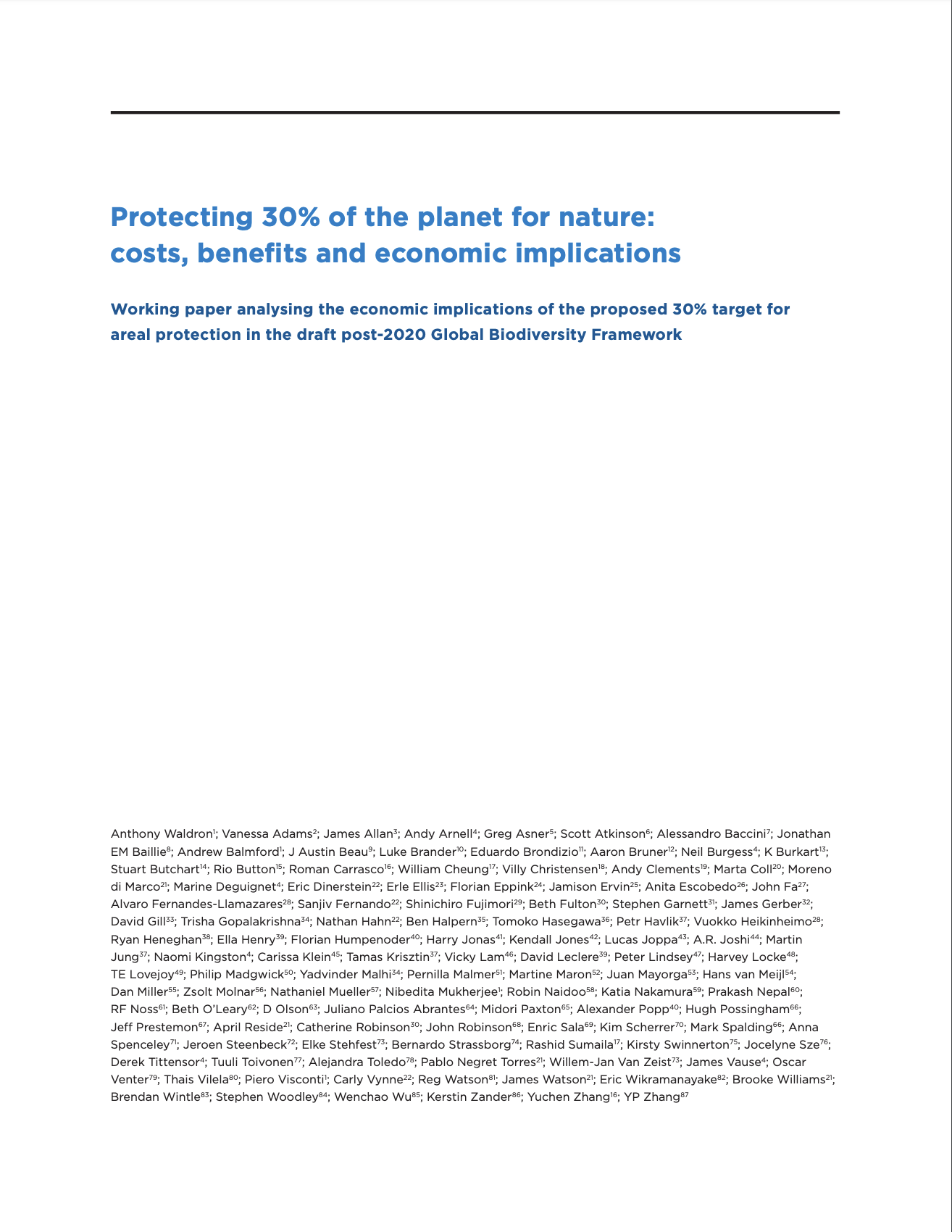 Protecting 30% of the planet for nature: costs, benefits and economic implications